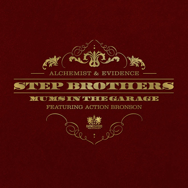 step-brothers-alchemist-evidence-featuring-action-bronson-mums-in-the-garage-0
